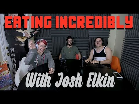 Podcast #59 - Being An Entrepreneur & Eating Incredibly With Josh Elkin (Epic Mook)