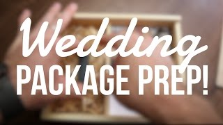 Wedding Photography Package Prep For Clients