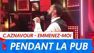 TPMP : Cyril Hanouna chante du Charles Aznavour pendant la pub