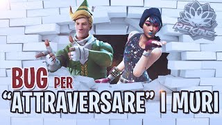 "BUG PER ""ATTRAVERSARE"" MURI SU FORTNITE"