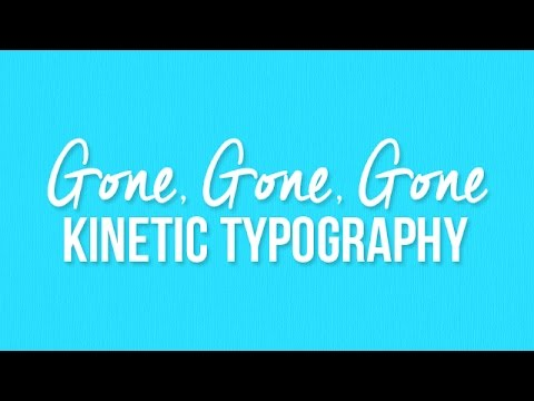 Phillip Phillips - Gone, Gone, Gone [Kinetic Typography]