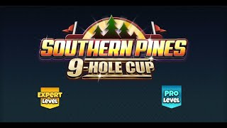 Golf Clash - Southern Pines 9 Hole Cup - Expert & Pro Weekend