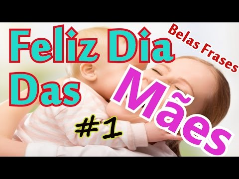 Belas Frases - FELIZ DIA DAS MÃES #1