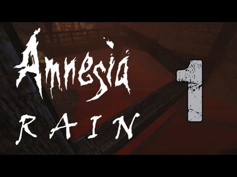 Amnesia: Rain (Part 1) - BLOOD FLOOD