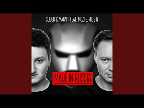 Made in Russia (Radio Edit) (feat. Mozi, Miss N)