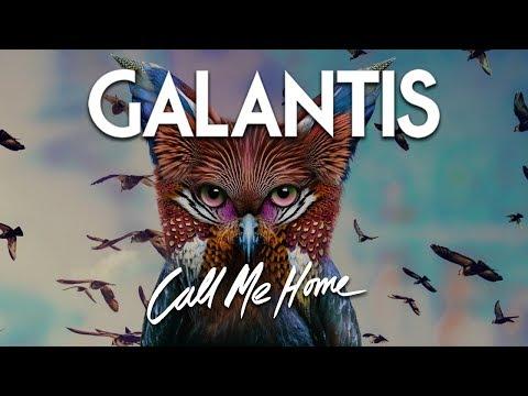 Galantis - Call Me Home