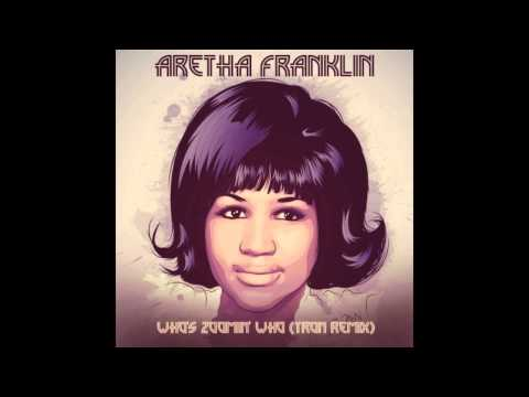 Aretha Franklin - Who's Zoomin' Who feat. Alkaholiks (Tron Remix)
