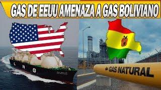 Gas de Estados Unidos Amenaza al Gas Boliviano
