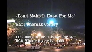 Watch Earl Thomas Conley Dont Make It Easy For Me video