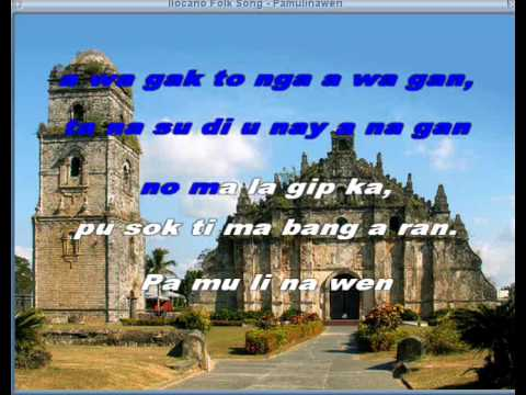Pamulinawen - Ilocano Folk Song video