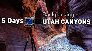 Landscape Photography: Backpacking Utah Canyons with Large Format Film