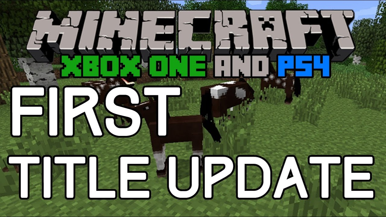First update on minecraft xbox one and ps4 future update announced