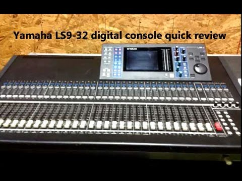 Yamaha LS9-32 digital mixing board sound console panel features review