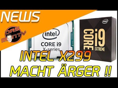 Intel X299 / Skylake X machen ÄRGER | Zusammenfassung der Core i9-Mainboard Schlagzeilen | Das Monty