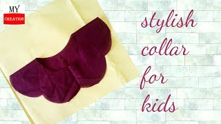 stylish collar for girls / kids dresses || collar  neck cutting tutorial