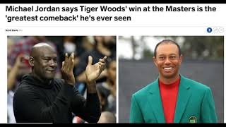 Michael Jordan weighs in on Tiger Woods
