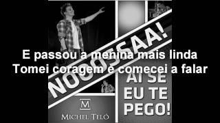 Michel Teló - Ai Se Eu Te Pego (Letra/Lyrics) - HD