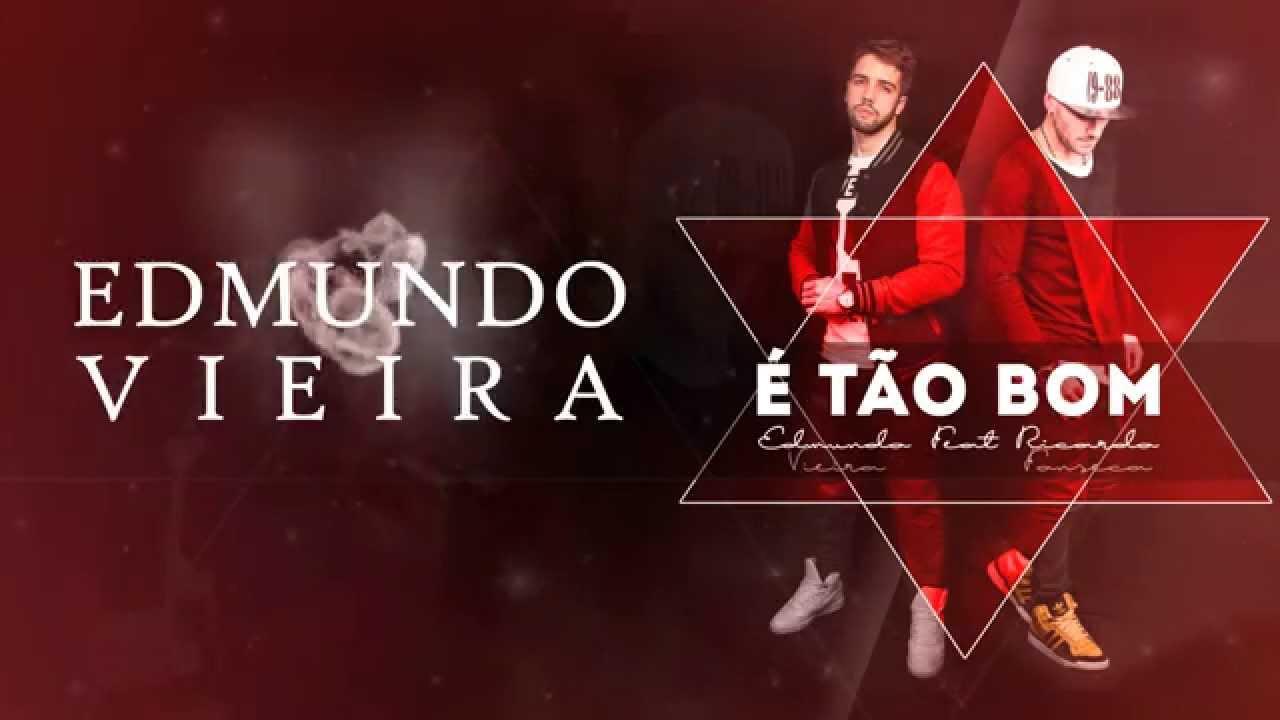 Edmundo Vieira - E tão bom ( Feat. Ricardo Fonseca )
