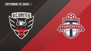 HIGHLIGHTS: DC United vs Toronto FC | October 17, 2018