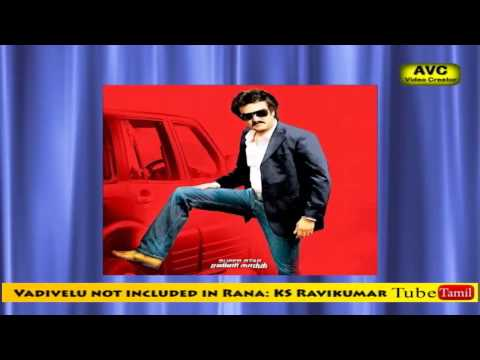Vadivelu not included in Rana: KS Ravikumar