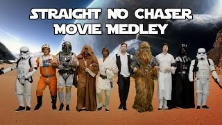Straight No Chaser 39 S Movie Medley