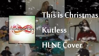 This Is Christmas - Kutless - HLNE Cover