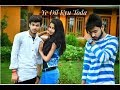 Ye dil kyu toda - heart broken love story || Latest Hindi New Song 2018 || Punjabi Song (Nayab Khan)