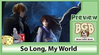 PREVIEW: So Long, My World