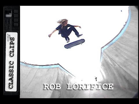 Rob Lorifice Skateboarding Classic Clips #261