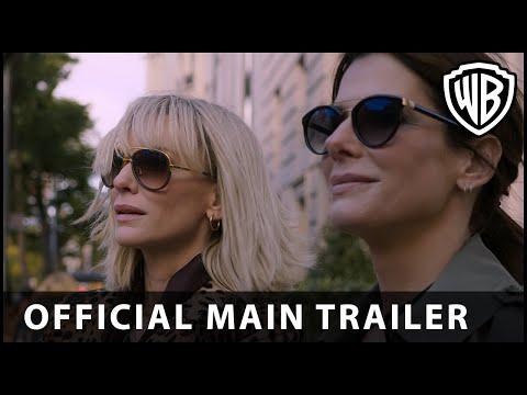 Oceans 8 -  Main Trailer - Warner Bros UK