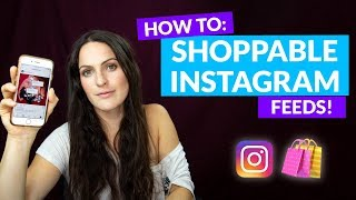 How to Create a Shoppable Instagram Feed! Step by Step Tutorial