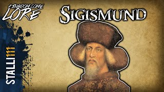 ✔Kingdom Come Lore: Sigismund of Luxembourg