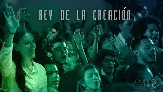 Ciudad de Dios - Rey de la Creación (King of all Creation - ENGSUB)