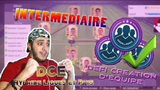 HYBRIDE LIGUES ET PAYS | INTERMEDIAIRE | DEFI CREATION D'EQUIPE | FUT 18