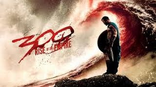 Download 300: Rise of An Empire movie review 3Gp Mp4