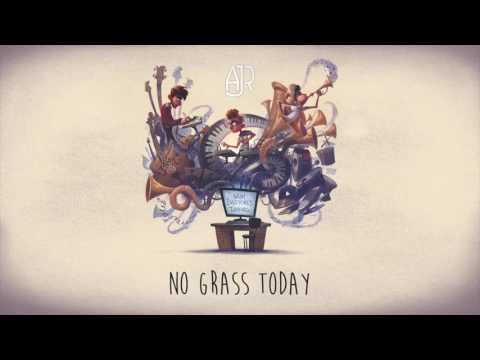 AJR No Grass Today music videos 2016
