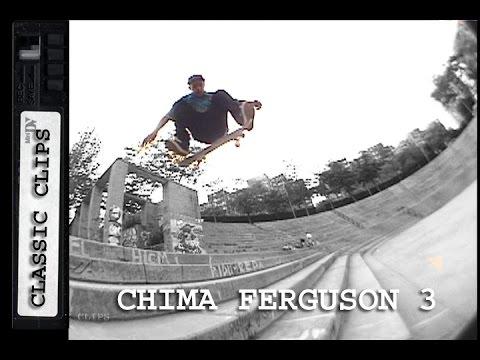 Chima Ferguson Skateboarding Classic Clips #230 Part 3