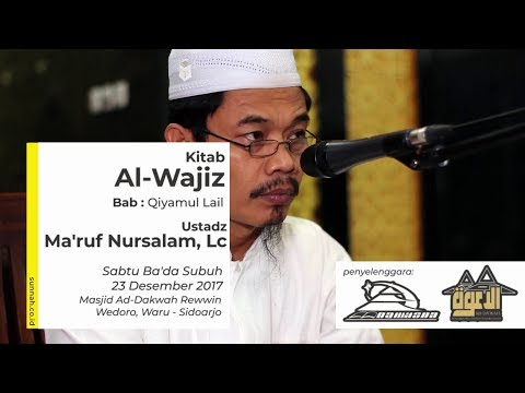 Kitab Al-Wajiz (Bab: Qiyamul Lail) - Ustadz Ma'ruf Nursalam, Lc