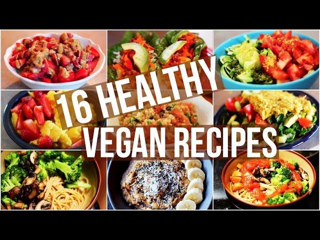 My 16 Favourite Healthy Vegan Recipes