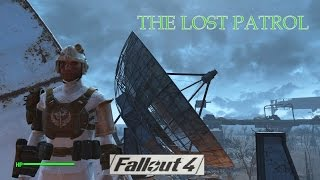 Fallout 4 - Quest: The Lost Patrol / Distress Signal