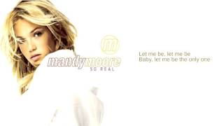 Watch Mandy Moore Let Me Be The One video