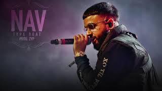 FREE NAV x Metro Boomin Type Beat 2018   Free Trap Beat Instrumental   (prod. zyp)