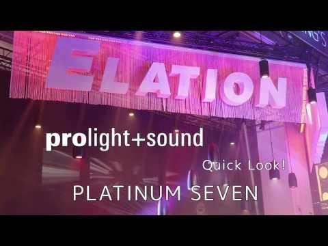 Elation Professional - Quick Look! Platinum Seven