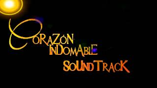 SOUNDTRACK CORAZON INDOMABLE 18.
