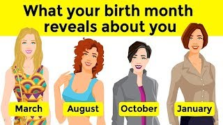What Your Birth Month Reveals About You?