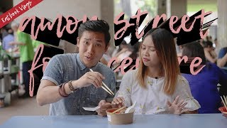 WHAT TO EAT AT AMOY STREET FOOD CENTRE   Eatbook Vlogs   Ep 55