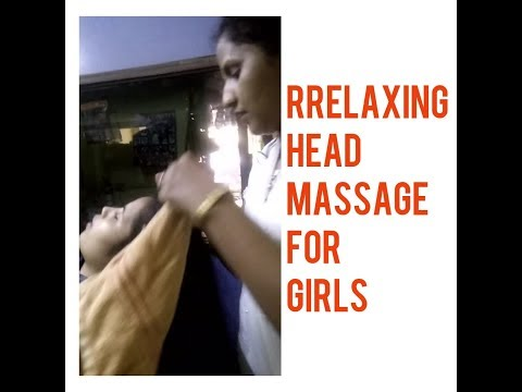 How To do an Indian Head massage of women
