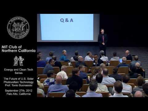 The Future of U.S. Solar Photovoltaic Technology - Q&A - Tonio Buonassisi