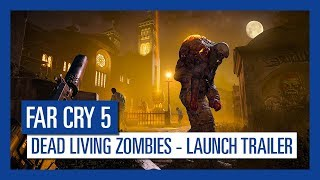 Far Cry 5: Dead Living Zombies Launch Trailer | Ubisoft