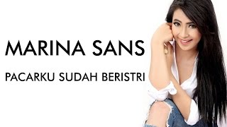 Download Lagu Marina Sans - Pacarku Sudah Beristri Gratis STAFABAND